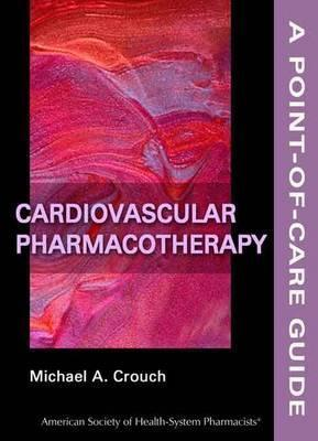 Cardiovascular Pharmacotherapy