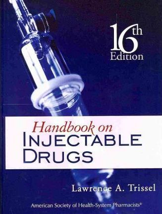 The Handbook on Injectable Drugs