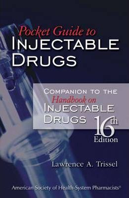 Pocket Guide to the Handbook on Injectable Drugs