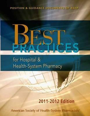 Best Practices for Hospital & Health-System Pharmacy