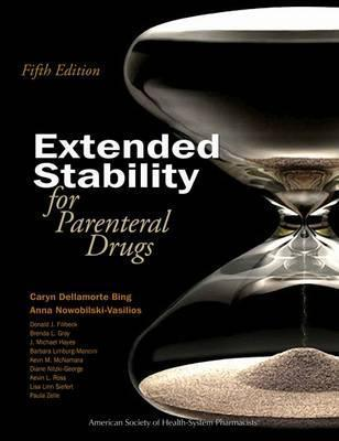 Extended Stability for Parenteral Drugs