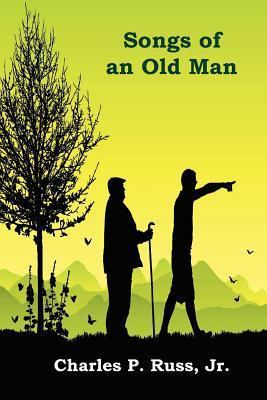 Songs of an Old Man