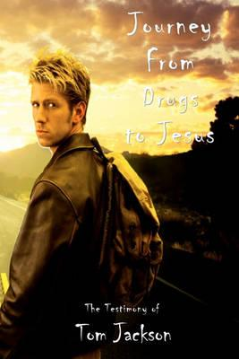Journey from Drugs to Jesus