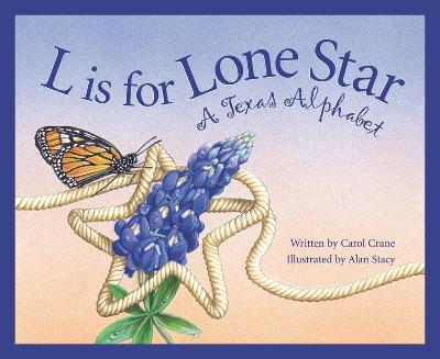 L is for Lone Star