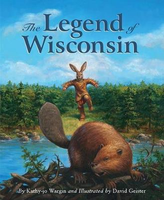 The Legend of Wisconsin