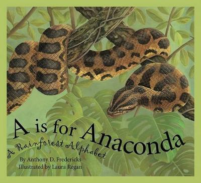A is for Anaconda