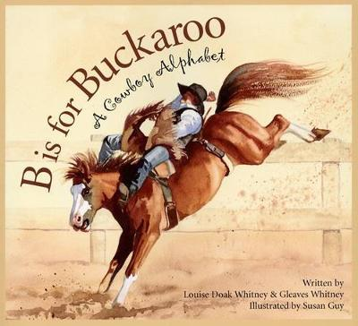 B Is for Buckaroo