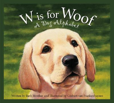 W Is for Woof
