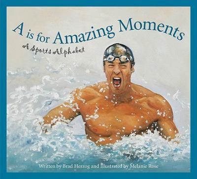 A is for Amazing Moments
