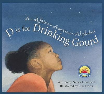 D Is for Drinking Gourd