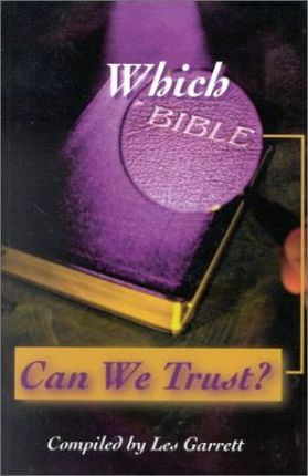 Which Bible Can We Trust?