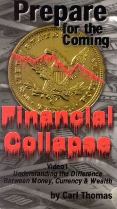 Prepare for the Coming Financial Collapse