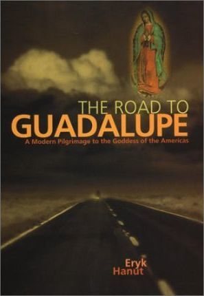 The Road to Guadalupe