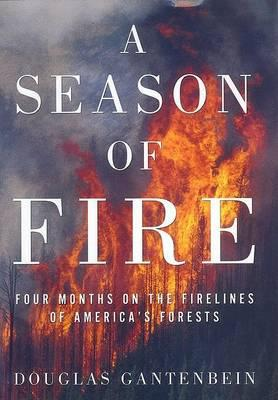 A Season of Fire