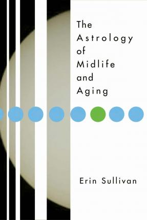 The Astrology of Midlife and Aging