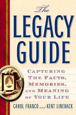 The Legacy Guide