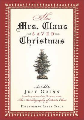 How Mrs Claus Saved Christmas