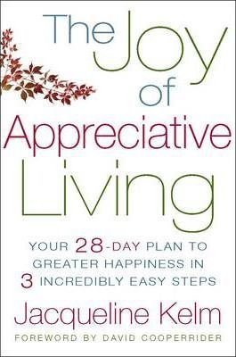The Joy of Appreciative Living