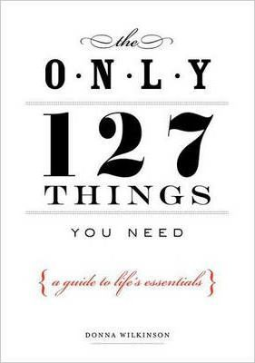 The Only 127 Things You Need