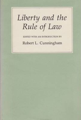 Liberty and the Rule of Law