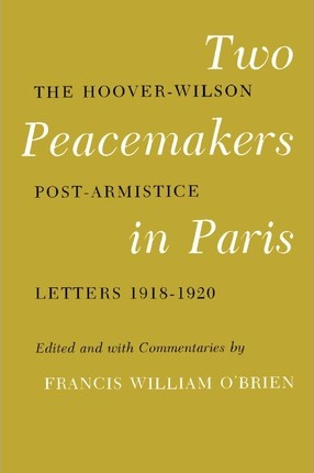 Two Peacemakers in Paris