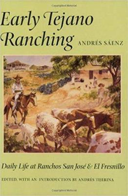 Early Tejano Ranching