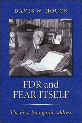 FDR and Fear Itself