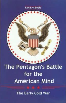 The Pentagon's Battle for the American Mind