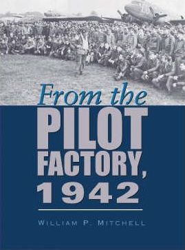 From the Pilot Factory, 1942