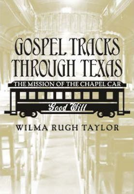 Gospel Tracks Through Texas