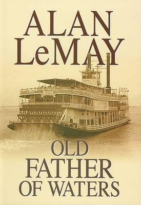 Old Father of Waters