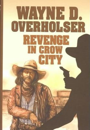 Revenge in Crow City