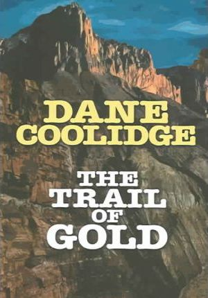 The Trail of Gold