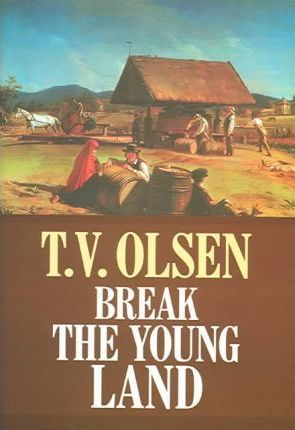Break the Young Land