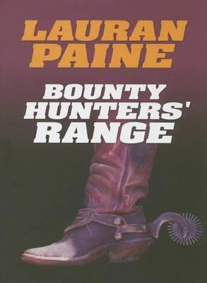 Bounty Hunters' Range