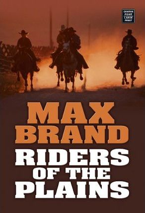 Riders of the Plains