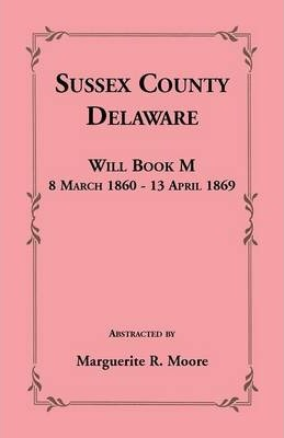 Sussex County, Delaware Will Book M