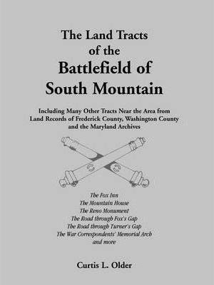 The Land Tracts of the Battlefield of South Mountain