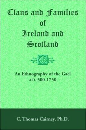 Clans and Families of Ireland and Scotland