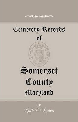 Cemetery Records of Somerset County, Maryland