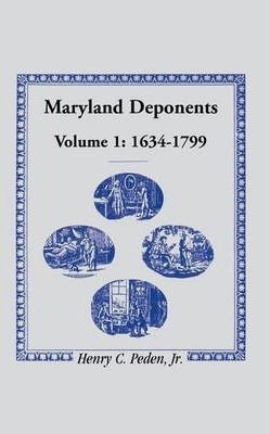 Maryland Deponents, 1634-1799