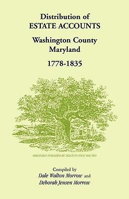 Distribution of Estates Accounts, Washington County, Maryland, 1778-1835