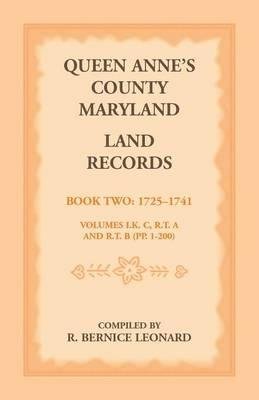 Queen Anne's County, Maryland Land Records. Book 2