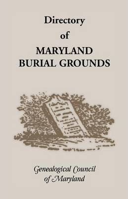 Directory of Maryland's Burial Grounds