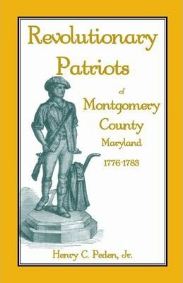 Revolutionary Patriots of Montgomery County, Maryland, 1776-1783