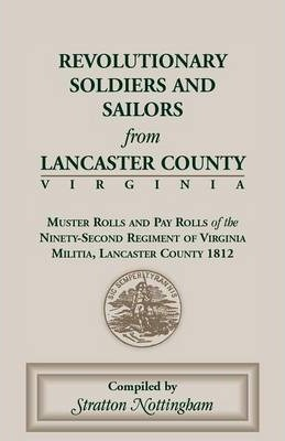 Revolutionary Soldiers and Sailors from Lancaster County, Virginia
