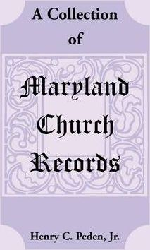A Collection of Maryland Church Records