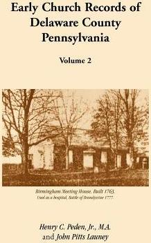 Early Church Records of Delaware County, Pennsylvania, Volume 2
