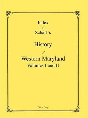 Index to the History of Western Maryland