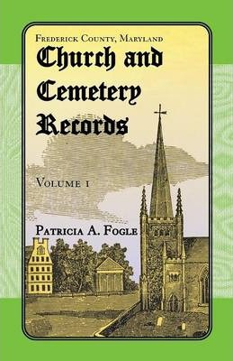 Frederick County, Maryland Church and Cemetery Records